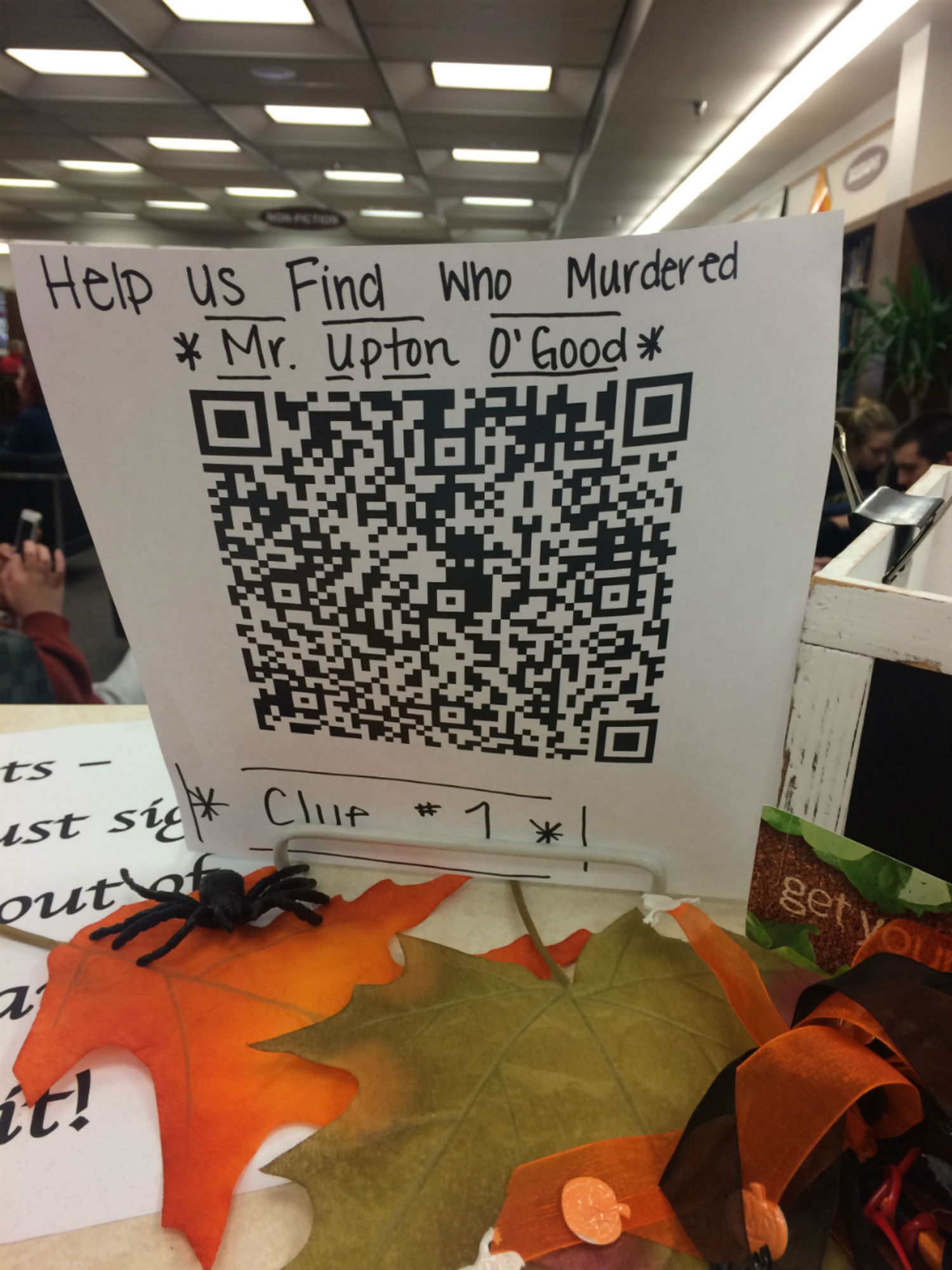 The first clue was found at the front of the library. Students could download a QR code app and scan this code to begin the scavenger hunt. The first clue was: