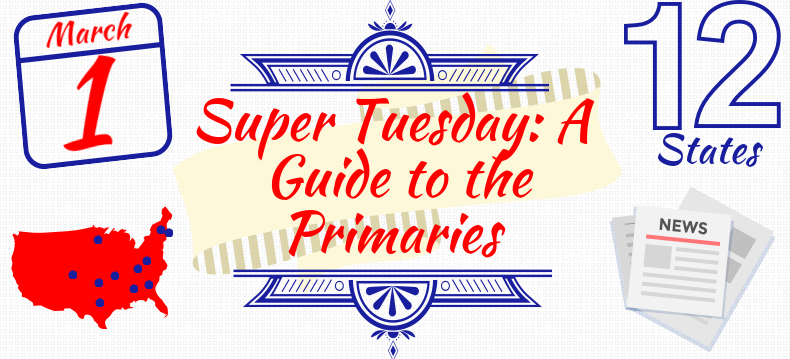Super Tuesday Confirms Political Front-Runners